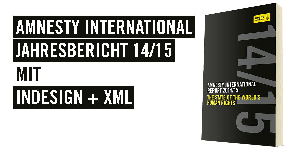 Amnesty International Report mit InDesign und XML. Teaserbild