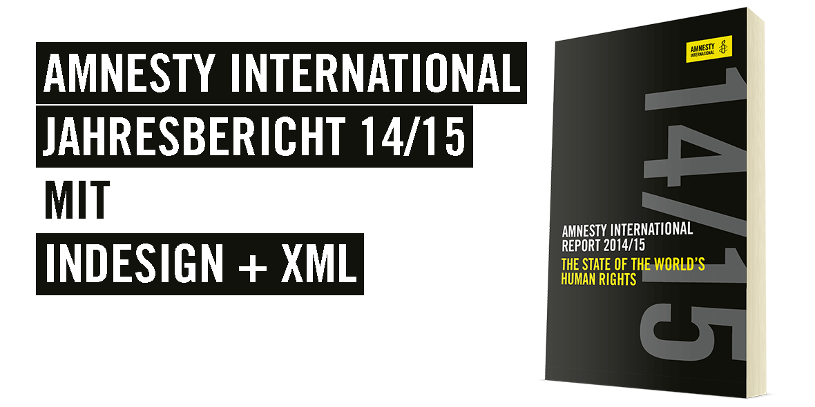 Amnesty International Report mit InDesign und XML. Teaserbild