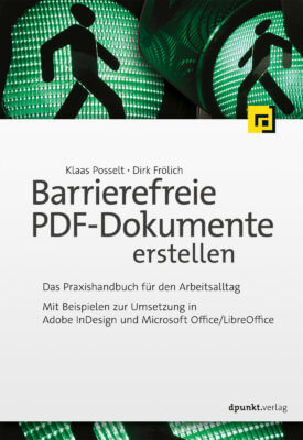"Titelseite Buch: ""Barrierefreie PDF-Dokumente erstellen"", Schrift, Logo des dpunkt-Verlages, im Hintergrund ein grünes Ampelmännchen"