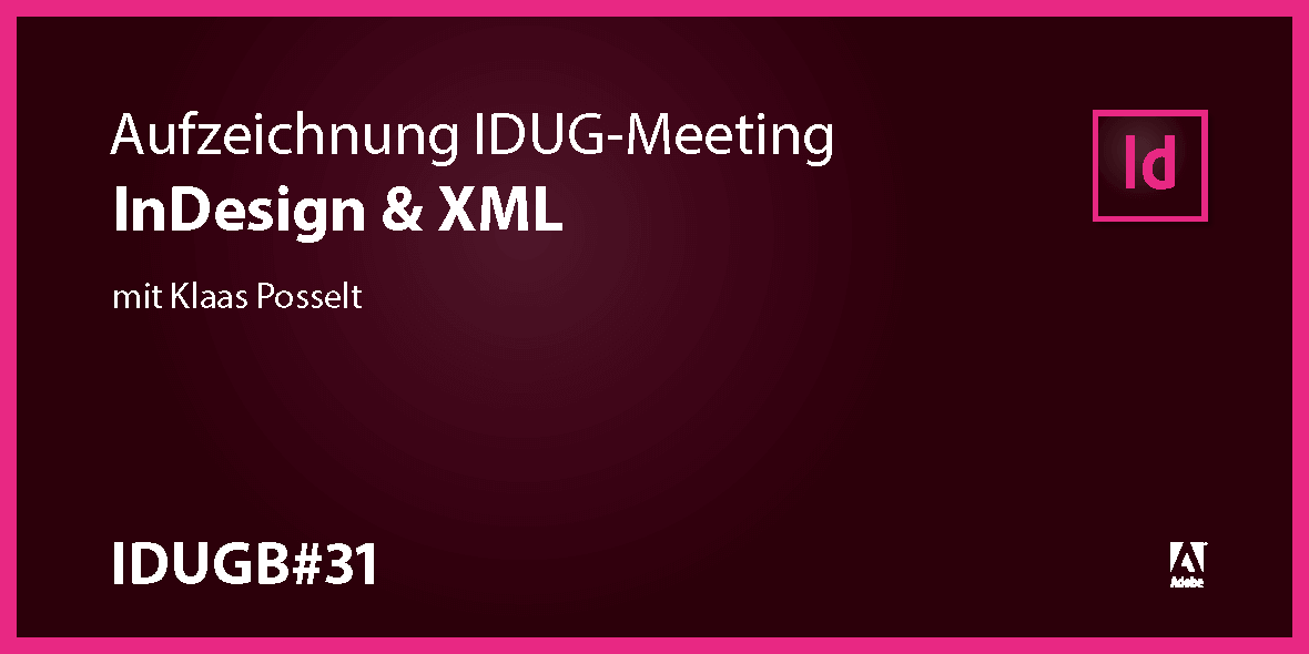 Teaserbild InDesign User Group InDesign und XML
