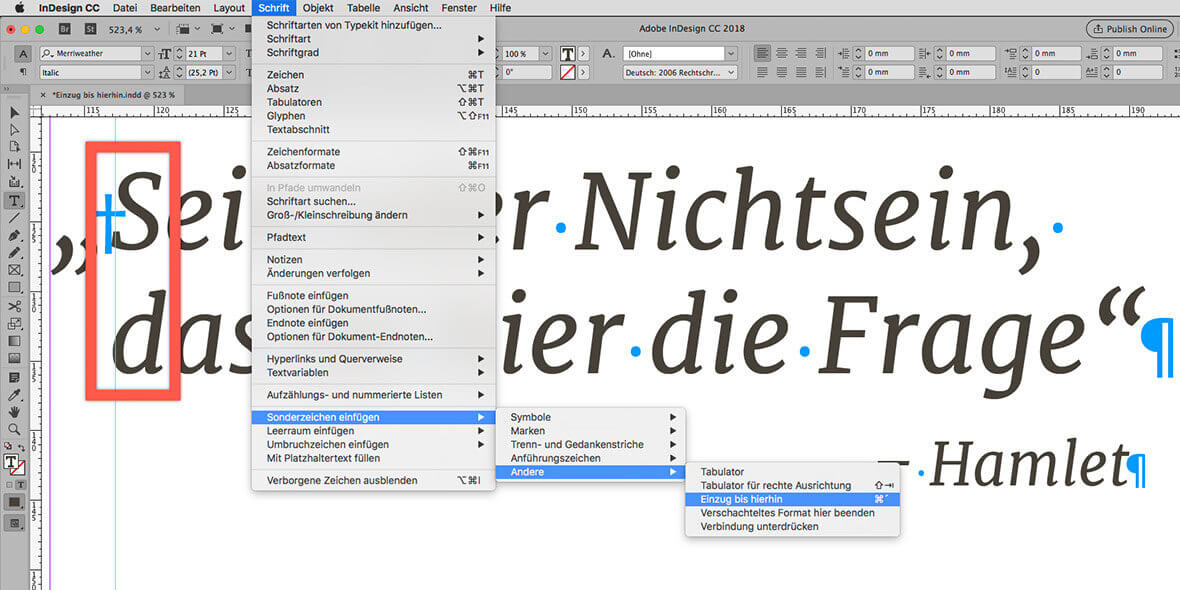 Bildschirmfoto Funktion des Zeichens Einzug bis hierhin in InDesign