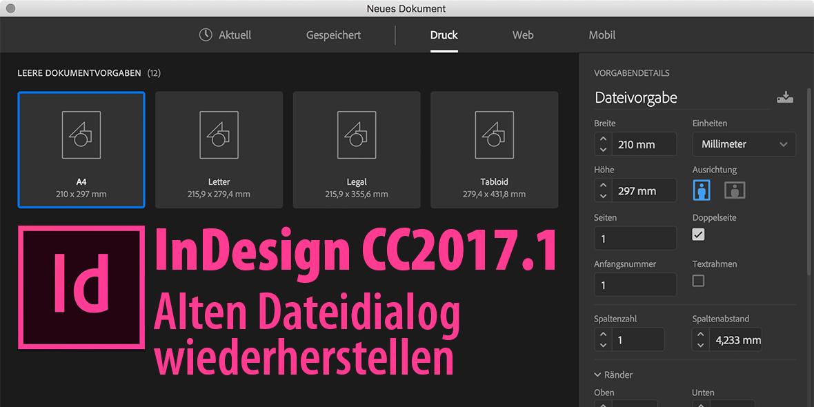 Aufmacherbild für einen Artikel zum Thema Dateidialog in InDesign CC 2017.1 mit dem Dateidialog im Hintergrund und der Artikelnamen im Vordergrund