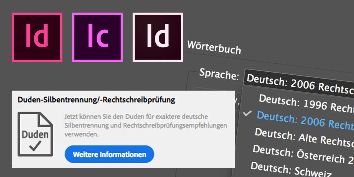 Montage aus Bildschirmfotos zur Rechtschreibung aus InDesign, Logos von InDesign und InCopy