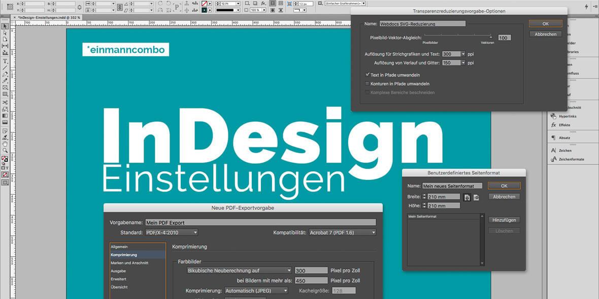 Bildmontage für einen Blogartikel auf einmanncombo.de zum Thema InDesign Voreinstellungen
